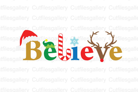 Believe Christmas  Graphic Crafts By cutfilesgallery