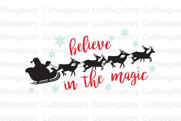 Santa Sleigh Believe In The Magic Svg Graphic By
