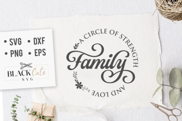 Family a Circle of Strenght and Love SVG Grafik Plotterdateien von BlackCatsMedia
