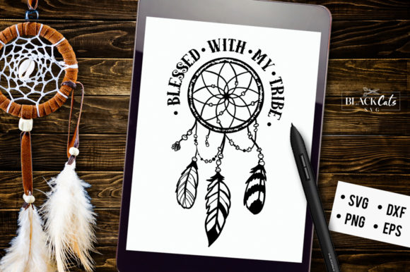 Download Free Blessed With My Tribe Svg Graphic By Blackcatsmedia Creative for Cricut Explore, Silhouette and other cutting machines.