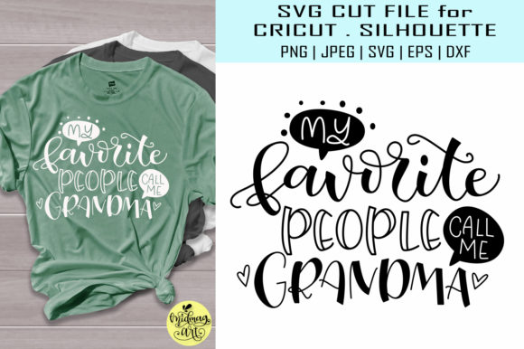 Download Free My Favorite People Call Me Grandma Svg Graphic By Midmagart for Cricut Explore, Silhouette and other cutting machines.
