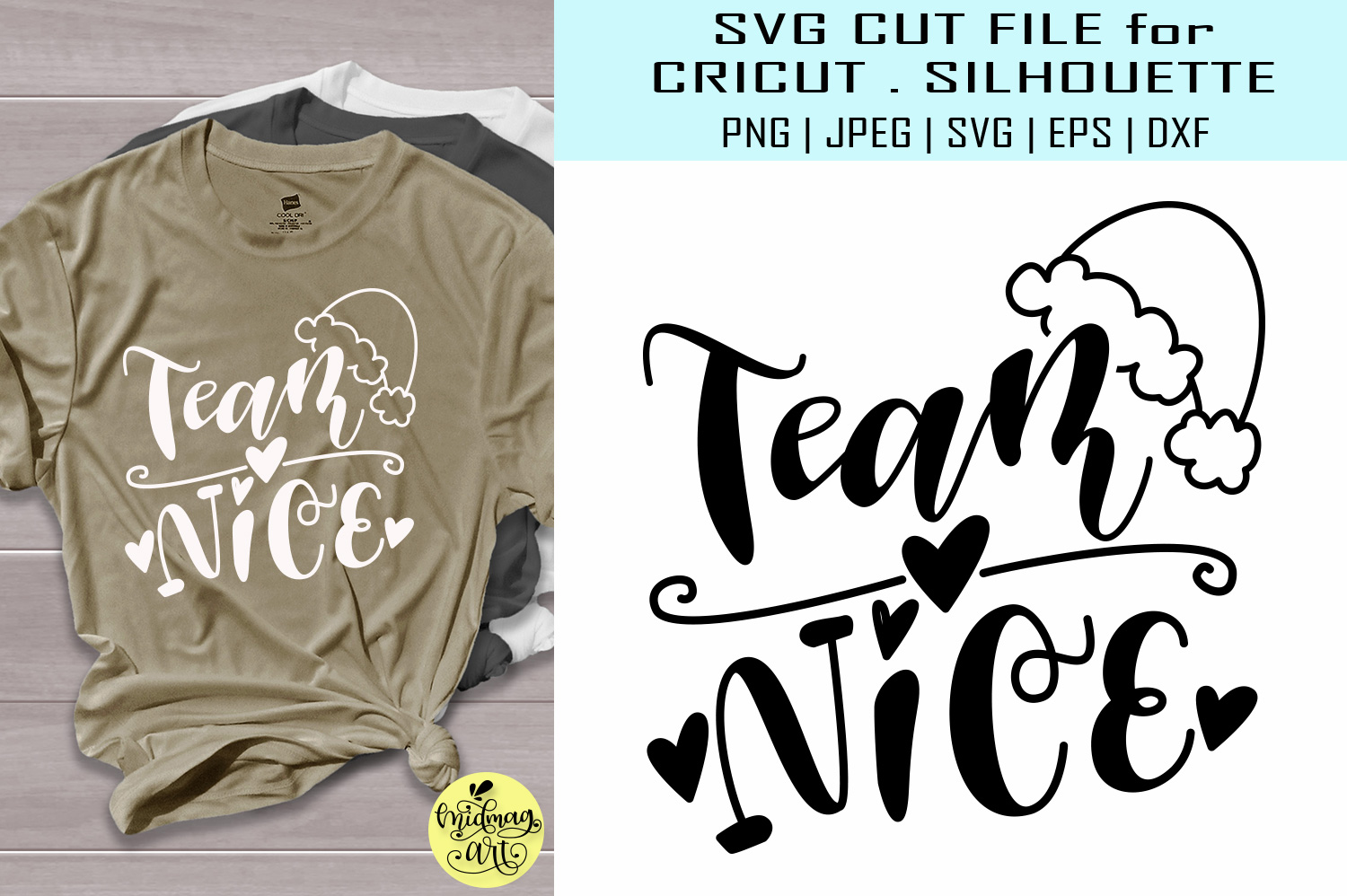 Download Free Team Nice Svg Christmas Svg Graphic By Midmagart Creative Fabrica for Cricut Explore, Silhouette and other cutting machines.