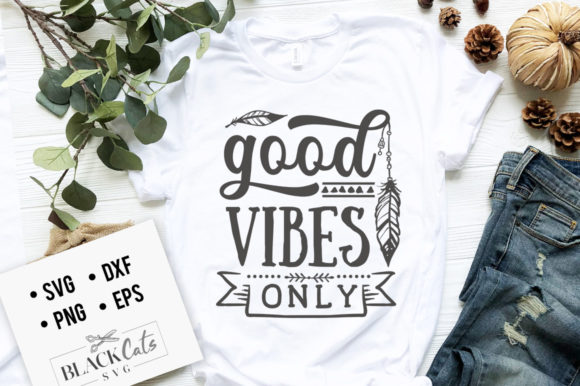 Download Free Good Vibes Only Svg Graphic By Blackcatsmedia Creative Fabrica for Cricut Explore, Silhouette and other cutting machines.