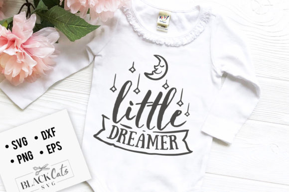 Little Dreamer Graphic Crafts By BlackCatsMedia