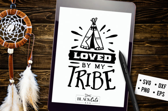 Loved by My Tribe SVG Graphic Crafts By BlackCatsMedia