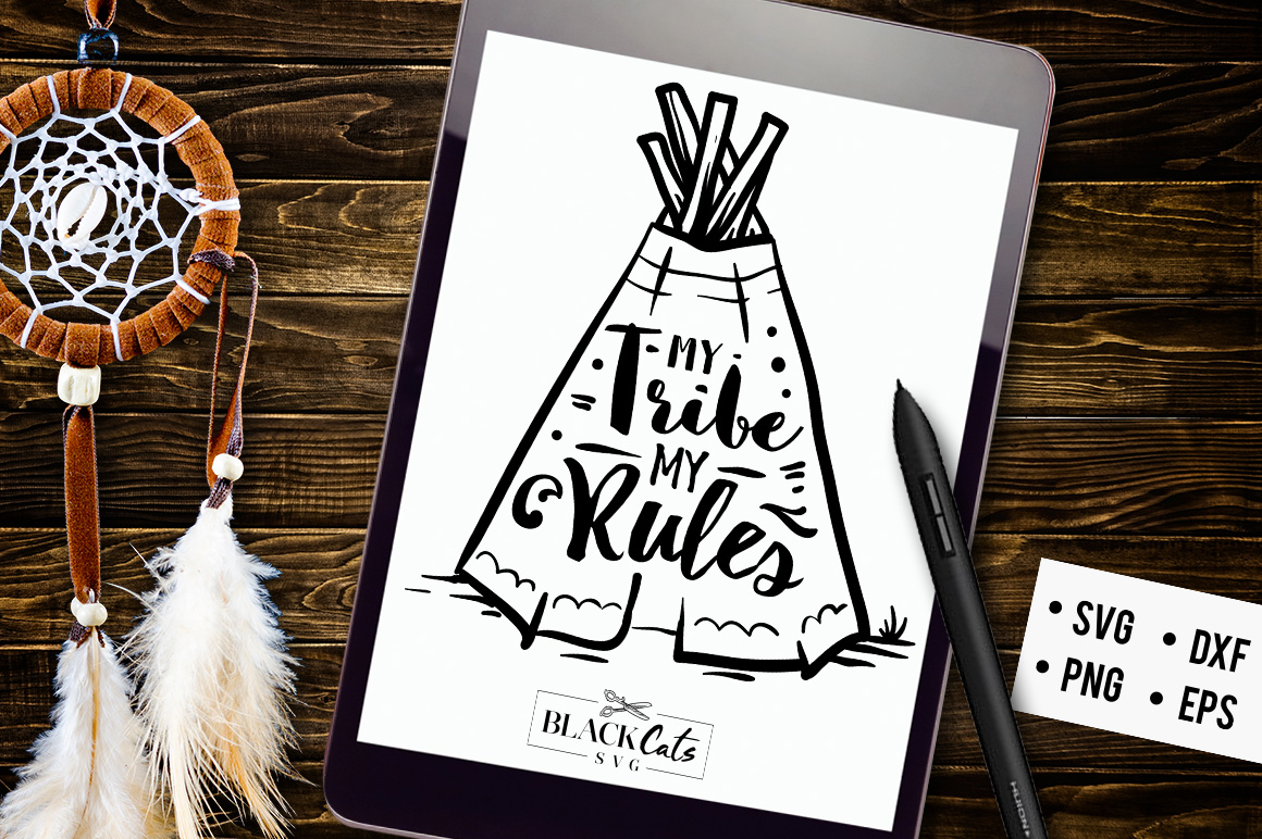 Download Free My Tribe My Rules Svg Graphic By Blackcatsmedia Creative Fabrica for Cricut Explore, Silhouette and other cutting machines.