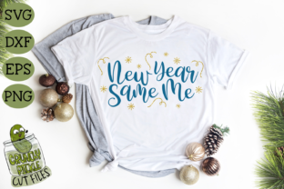 Download Free New Year Same Me New Year S Eve Svg Fi Graphic By Crunchy for Cricut Explore, Silhouette and other cutting machines.