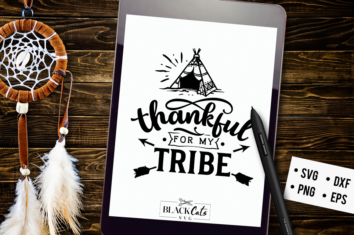 Download Free Thankful For My Tribe Svg Graphic By Blackcatsmedia Creative SVG Cut Files