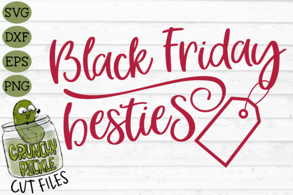Black Friday Besties SVG Graphic Crafts By Crunchy Pickle - Image 2