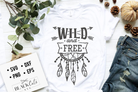 Wild and Free SVG Graphic Crafts By BlackCatsMedia