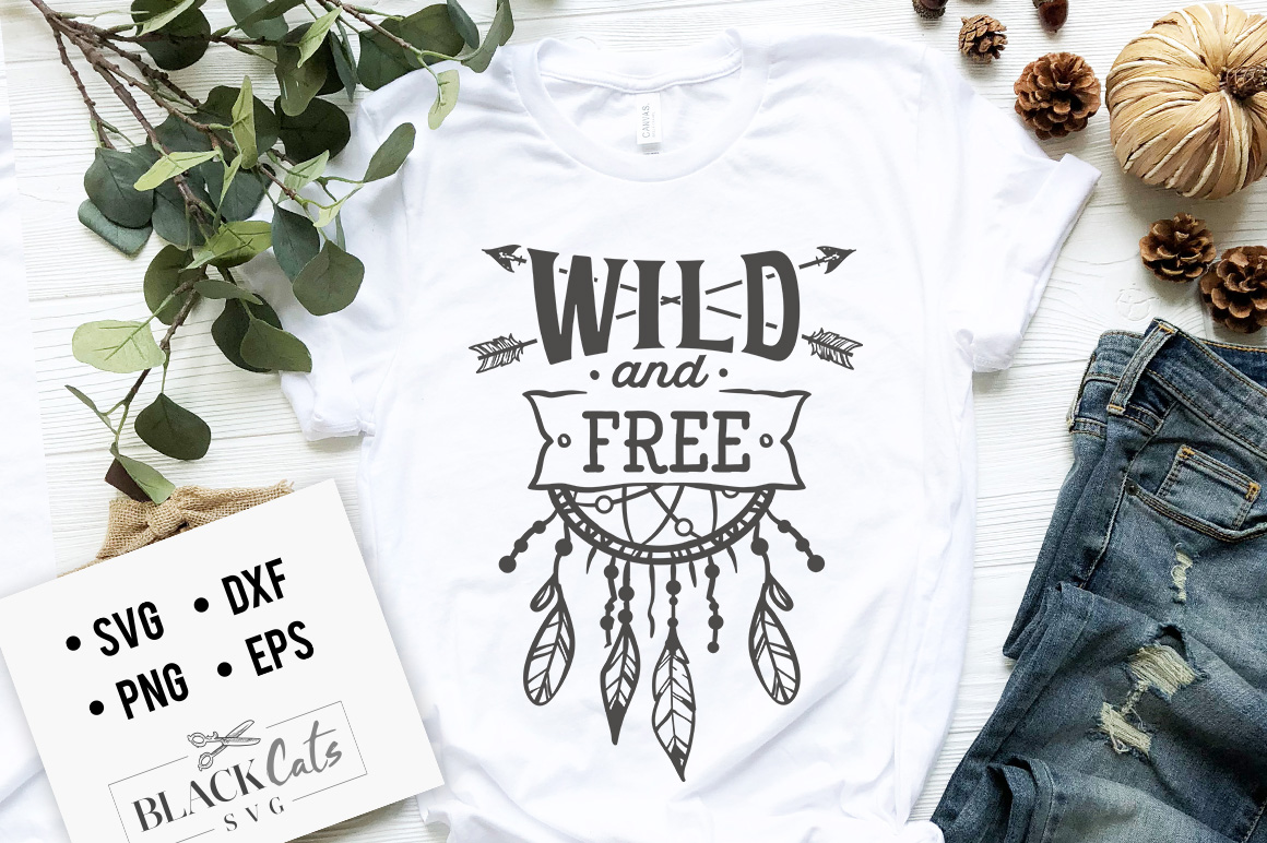 Download Free Wild And Free Svg Graphic By Blackcatsmedia Creative Fabrica for Cricut Explore, Silhouette and other cutting machines.