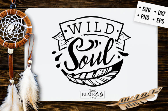 Download Free Wild Soul Svg Graphic By Blackcatsmedia Creative Fabrica for Cricut Explore, Silhouette and other cutting machines.