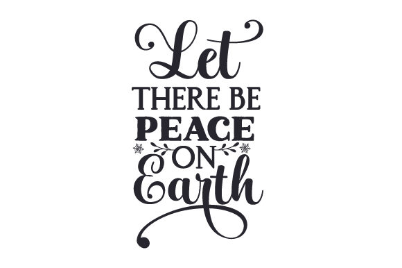 Let There Be Peace on Earth Christmas Craft Cut File By Creative Fabrica Crafts - Image 2