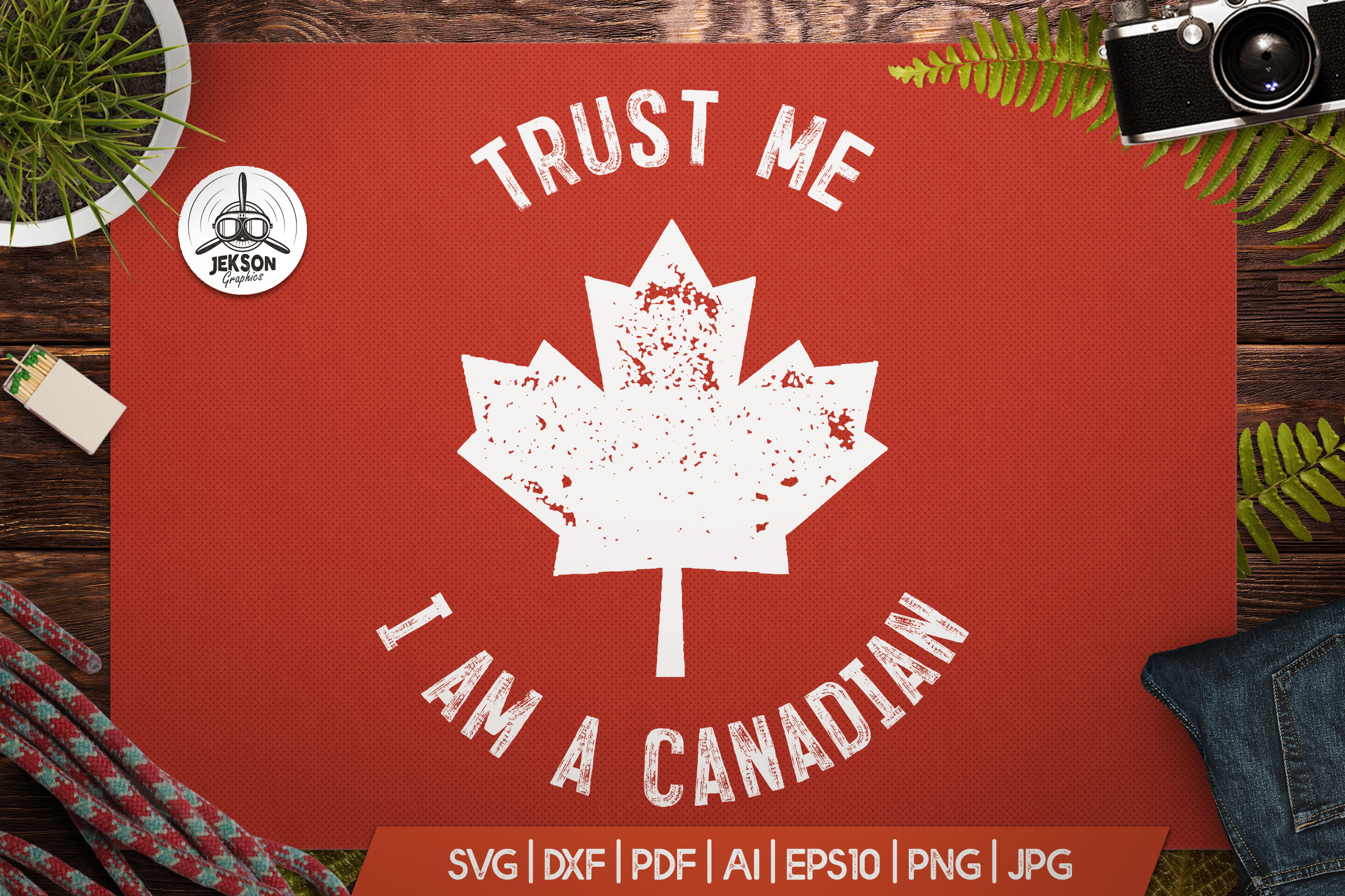 Download Free Trust Me I M Canadian Graphic By Jeksongraphics Creative Fabrica for Cricut Explore, Silhouette and other cutting machines.