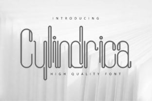 Cylindrica Sans Serif Font By dataibayt