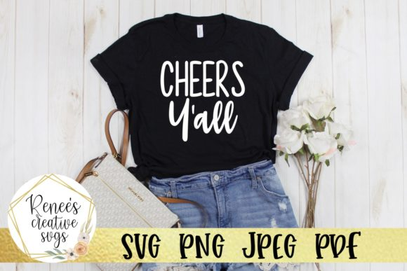 Download Free Cheers Y All Graphic By Reneescreativesvgs Creative Fabrica for Cricut Explore, Silhouette and other cutting machines.
