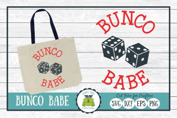 Bunco Babe Graphic Crafts By funkyfrogcreativedesigns