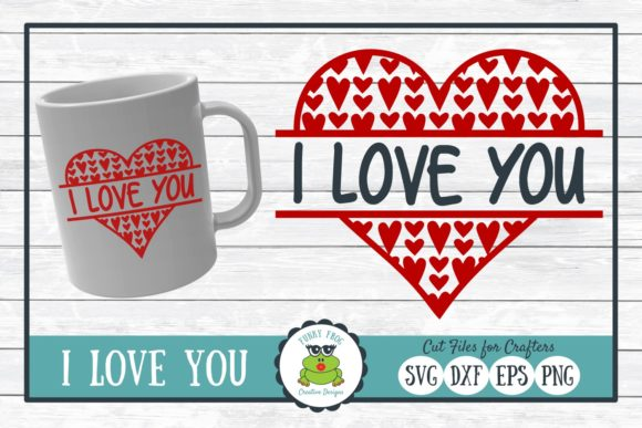 Download Free I Love You Graphic By Funkyfrogcreativedesigns Creative Fabrica for Cricut Explore, Silhouette and other cutting machines.