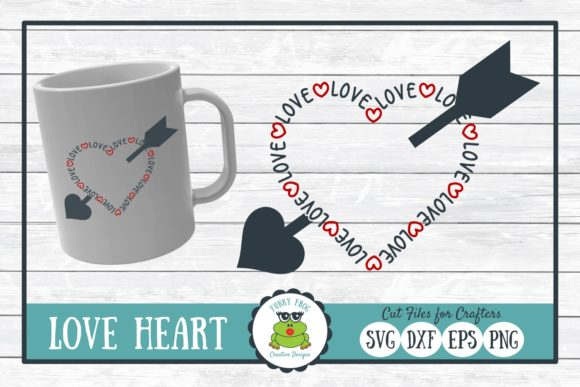 Download Free Love Valentine Graphic By Funkyfrogcreativedesigns Creative for Cricut Explore, Silhouette and other cutting machines.
