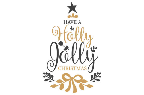 Have a Holly Jolly Christmas Navidad Archivo de Corte Craft Por Creative Fabrica Crafts
