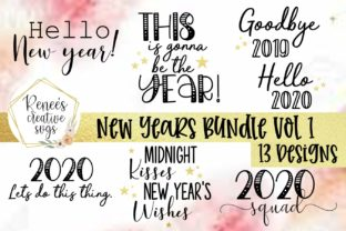 New Year S Bundle Vol 1 Svg Graphic By Reneescreativesvgs