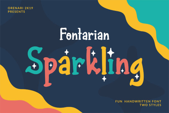 Fontarian Sparkling Display Font By Orenari