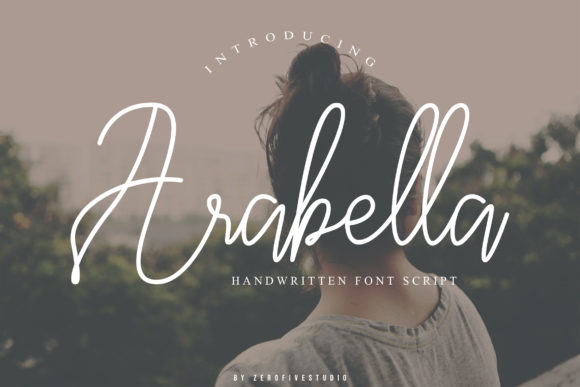 Print on Demand: Arabella Script & Handwritten Font By zerofivestudio