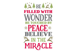 Be Filled with Wonder, Be Touched by Peace. Believe in the Miracle Craft Design By Creative Fabrica Crafts