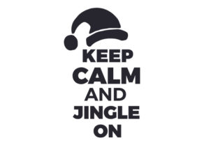 Keep Calm and Jingle on Craft Design By Creative Fabrica Crafts