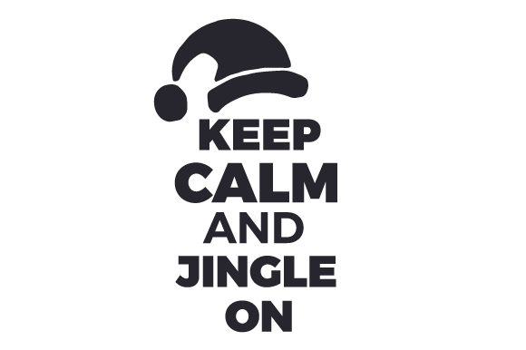 Keep Calm and Jingle on Christmas Craft Cut File By Creative Fabrica Crafts