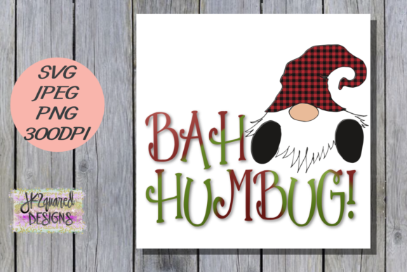 Print on Demand: Bah Humbug Graphic Objects By jk2quareddesigns - Image 1