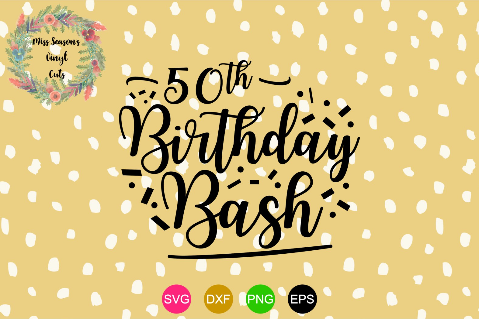 Download Free 50th Birthday Bash With Numbers Grafico Por for Cricut Explore, Silhouette and other cutting machines.