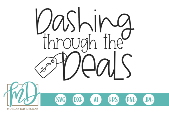 Dashing Through the Deals Graphic Crafts By Morgan Day Designs