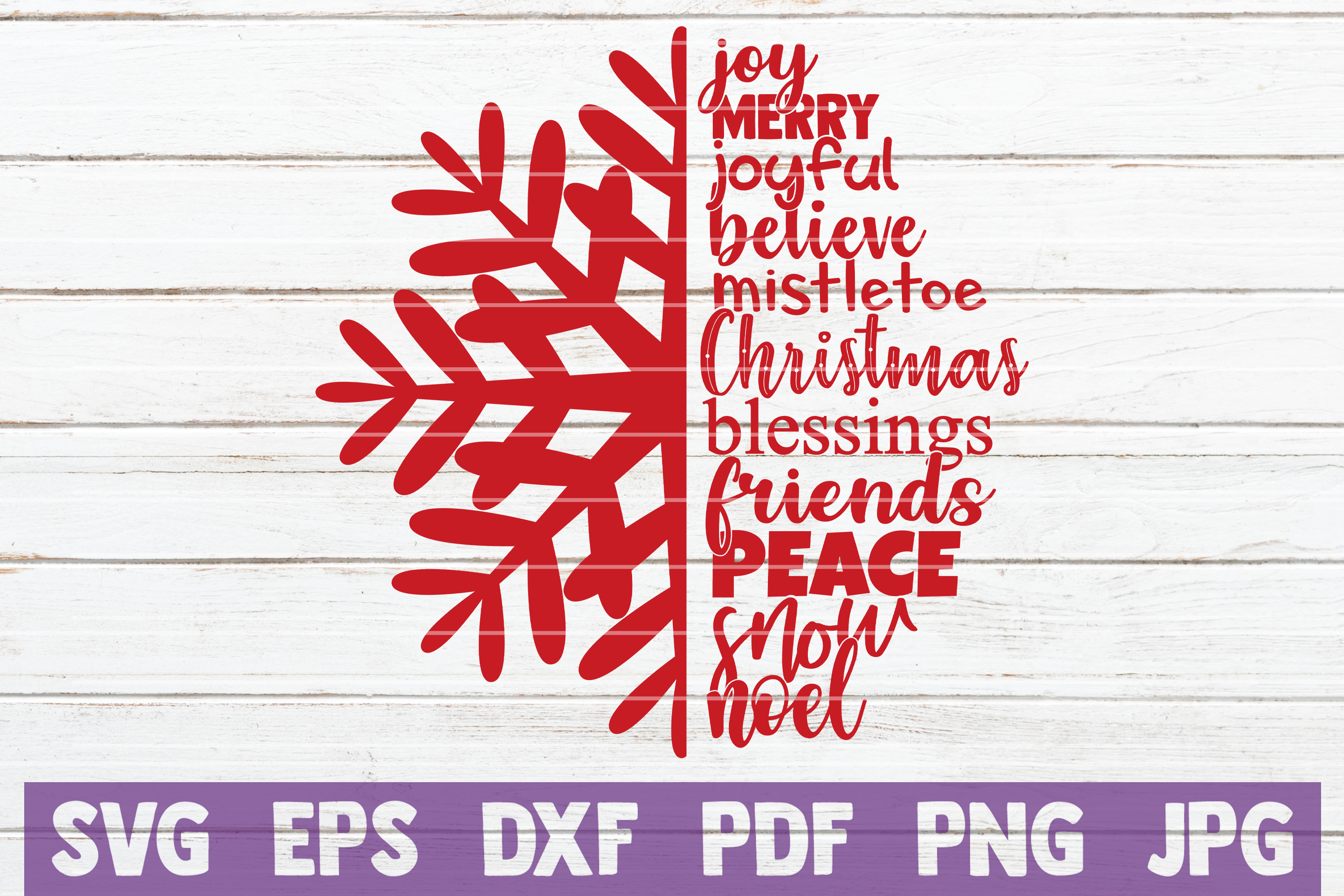Download Free Christmas Snowflake Joy Merry Joyful Believe Christmas Blessings Friends Peace Snow Noel Graphic By Mintymarshmallows Creative Fabrica SVG Cut Files