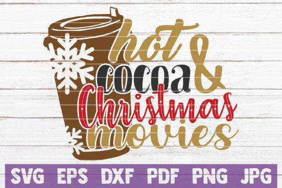 Hot Cocoa and Christmas Movies Gráfico Por MintyMarshmallows