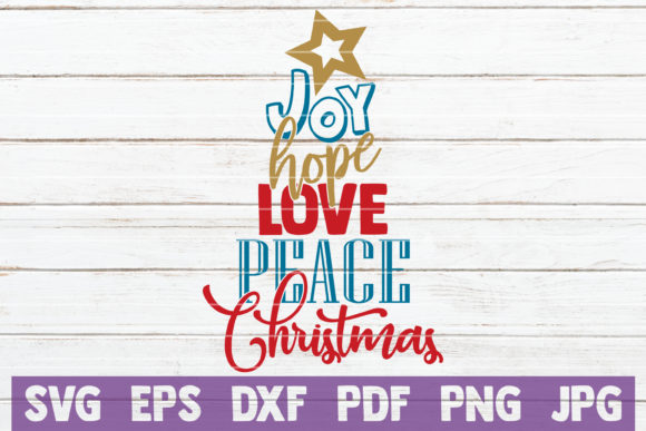 Download Free Joy Hope Love Peace Christmas Graphic By Mintymarshmallows Creative Fabrica for Cricut Explore, Silhouette and other cutting machines.