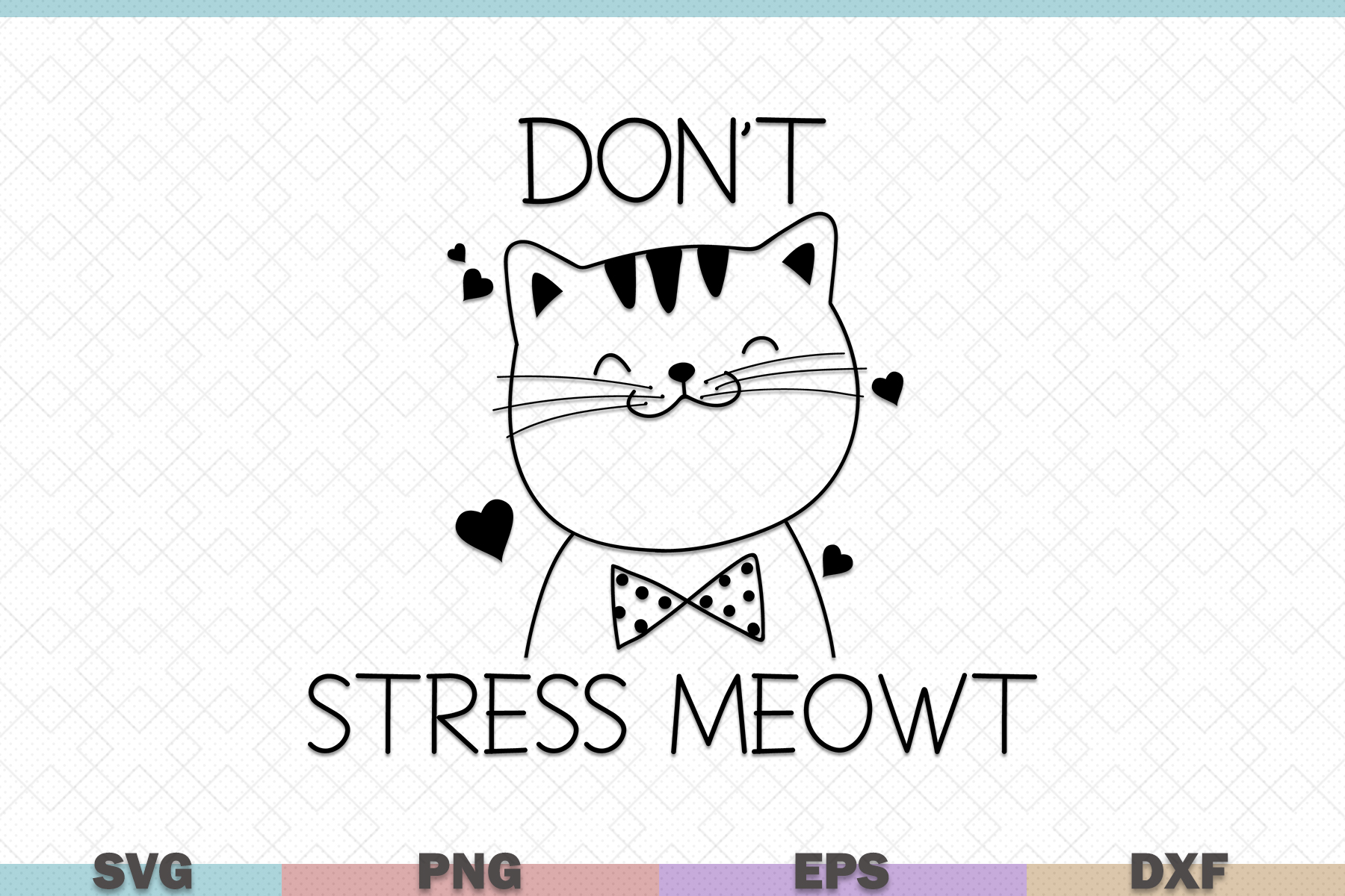 Download Free Don T Stress Meowt Cat Graphic By Graphicza Creative Fabrica for Cricut Explore, Silhouette and other cutting machines.