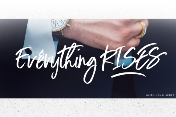 Print on Demand: Everything Rises Script & Handwritten Font By thebrandedquotes