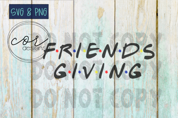 Print on Demand: Friends-Giving SVG & PNG Graphic Crafts By designscor