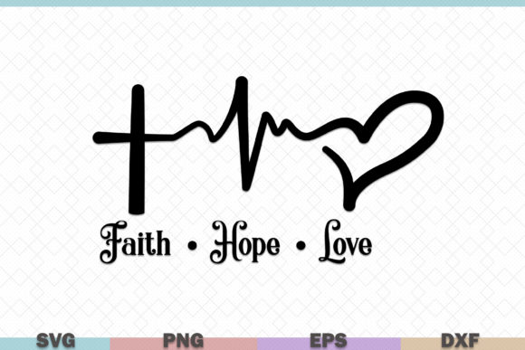 Download Free Faith Hope Love Graphic By Graphicza Creative Fabrica for Cricut Explore, Silhouette and other cutting machines.