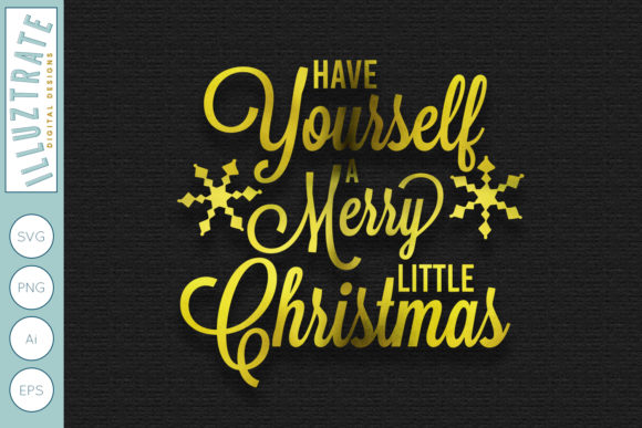 Print on Demand: Have Yourself a Merry Little Christmas Graphic Crafts By illuztrate
