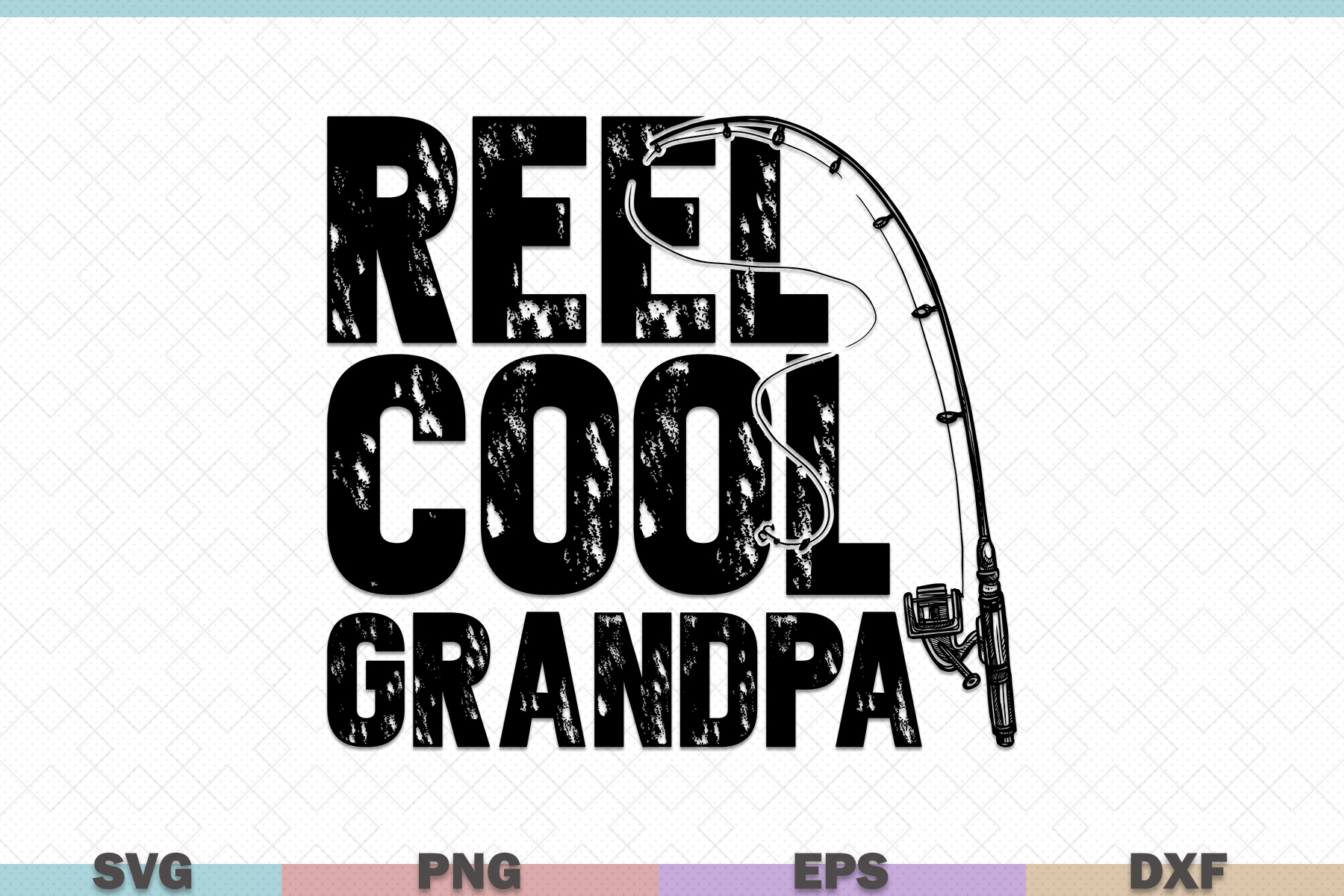 Download Free Reel Cool Grandpa Fishing Graphic By Graphicza Creative Fabrica for Cricut Explore, Silhouette and other cutting machines.