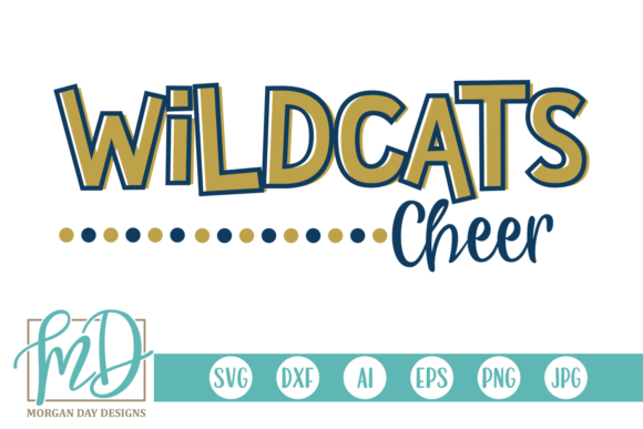 Wildcats Cheer Graphic Crafts By Morgan Day Designs