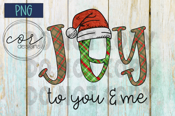 Print on Demand: Joy to You & Me - PNG File Graphic Crafts By designscor