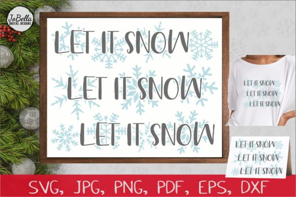 Download Free Let It Snow Christmas Graphic By Jobella Digital Designs for Cricut Explore, Silhouette and other cutting machines.