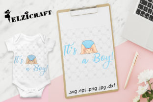 Download Free It S A Boy Baby Boy Baby Birth Shower Graphic By Elzicraft for Cricut Explore, Silhouette and other cutting machines.