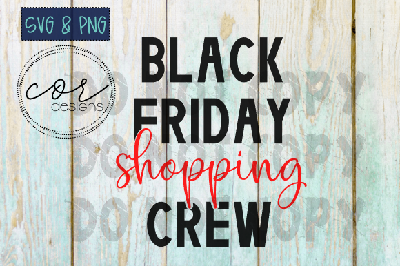 Download Free Black Friday Shopping Crew Svg Png Graphic By Designscor for Cricut Explore, Silhouette and other cutting machines.