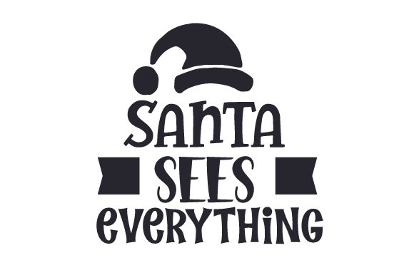 Santa Sees Everything Craft Design By Creative Fabrica Crafts