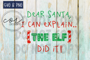 Download Free Dear Santa I Can Explain Graphic By Designscor Creative Fabrica for Cricut Explore, Silhouette and other cutting machines.
