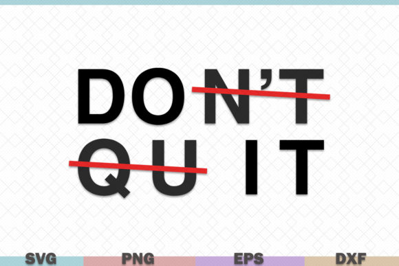 Download Free Do It Inspirational Graphic By Graphicza Creative Fabrica for Cricut Explore, Silhouette and other cutting machines.